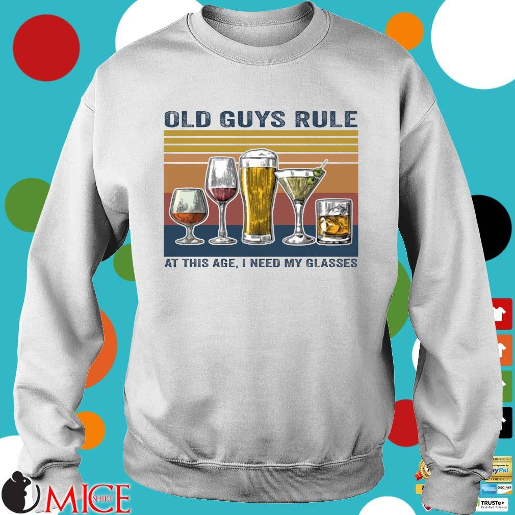 Old guys rule at this age I need my glasses vintage Sweater trang