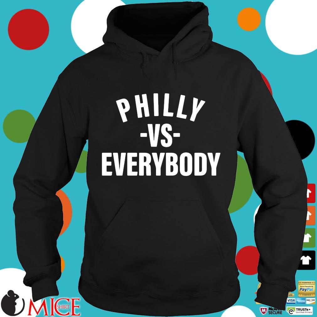 Philly vs everybody Hoodie