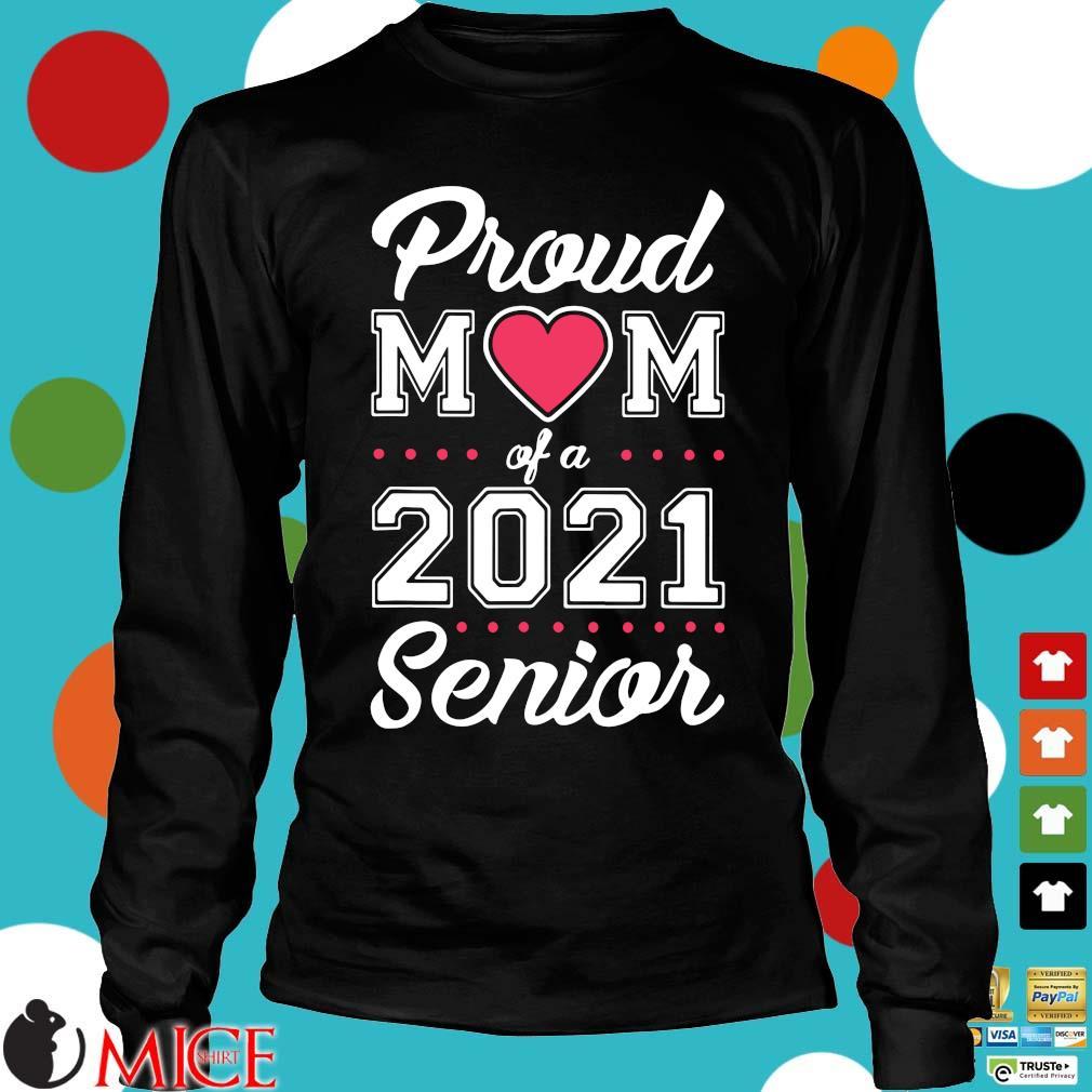 Proud mom of a 2021 senior Longsleeve