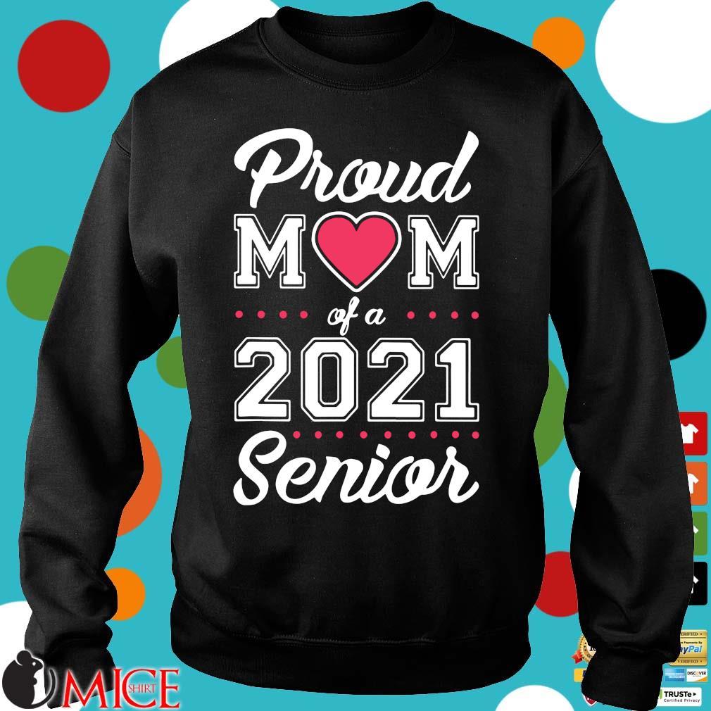 Proud mom of a 2021 senior Sweater