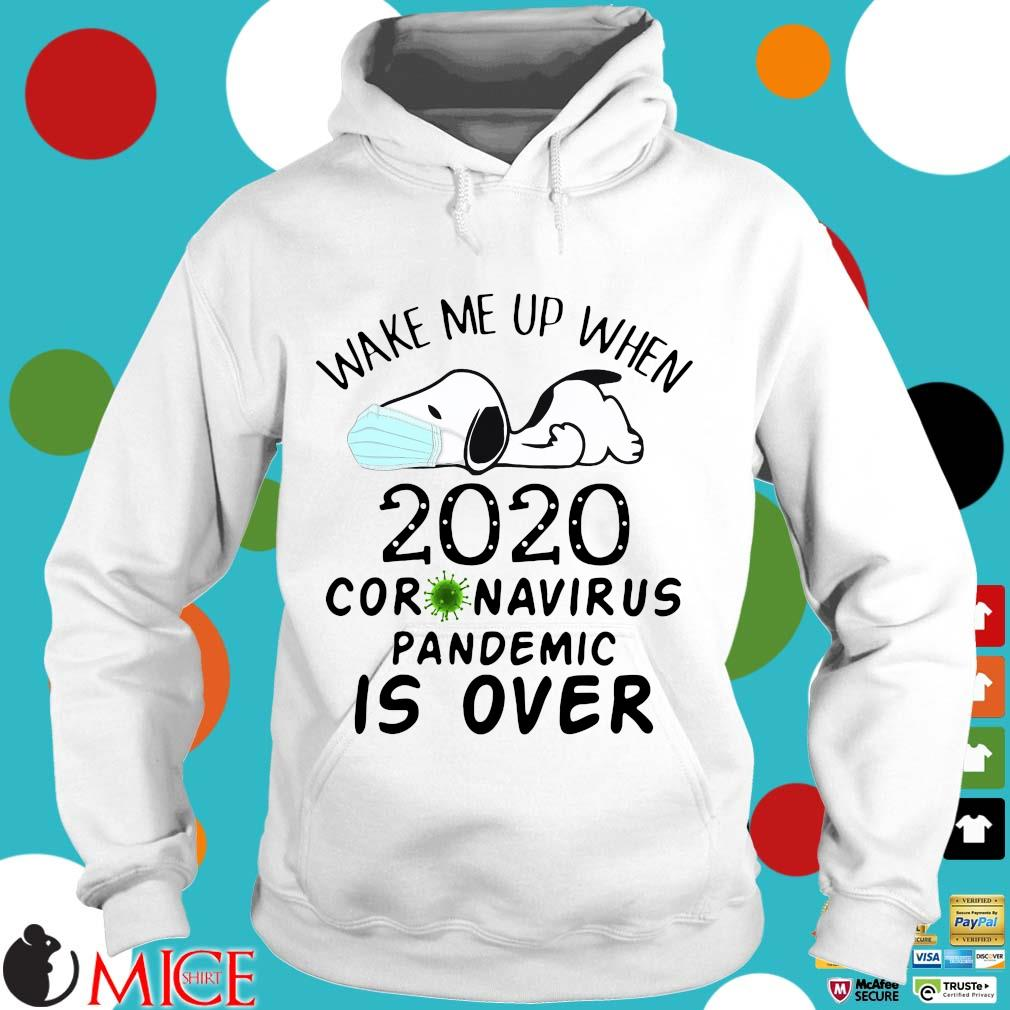 Snoopy face mask wake Me up when 2020 Coronavirus pandemic is over Hoodie trang