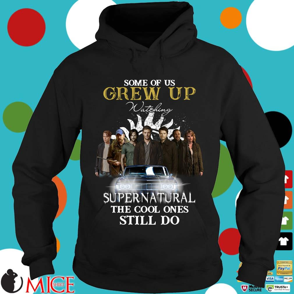 Some of us grew up watching Supernatural the cool ones still do Hoodie