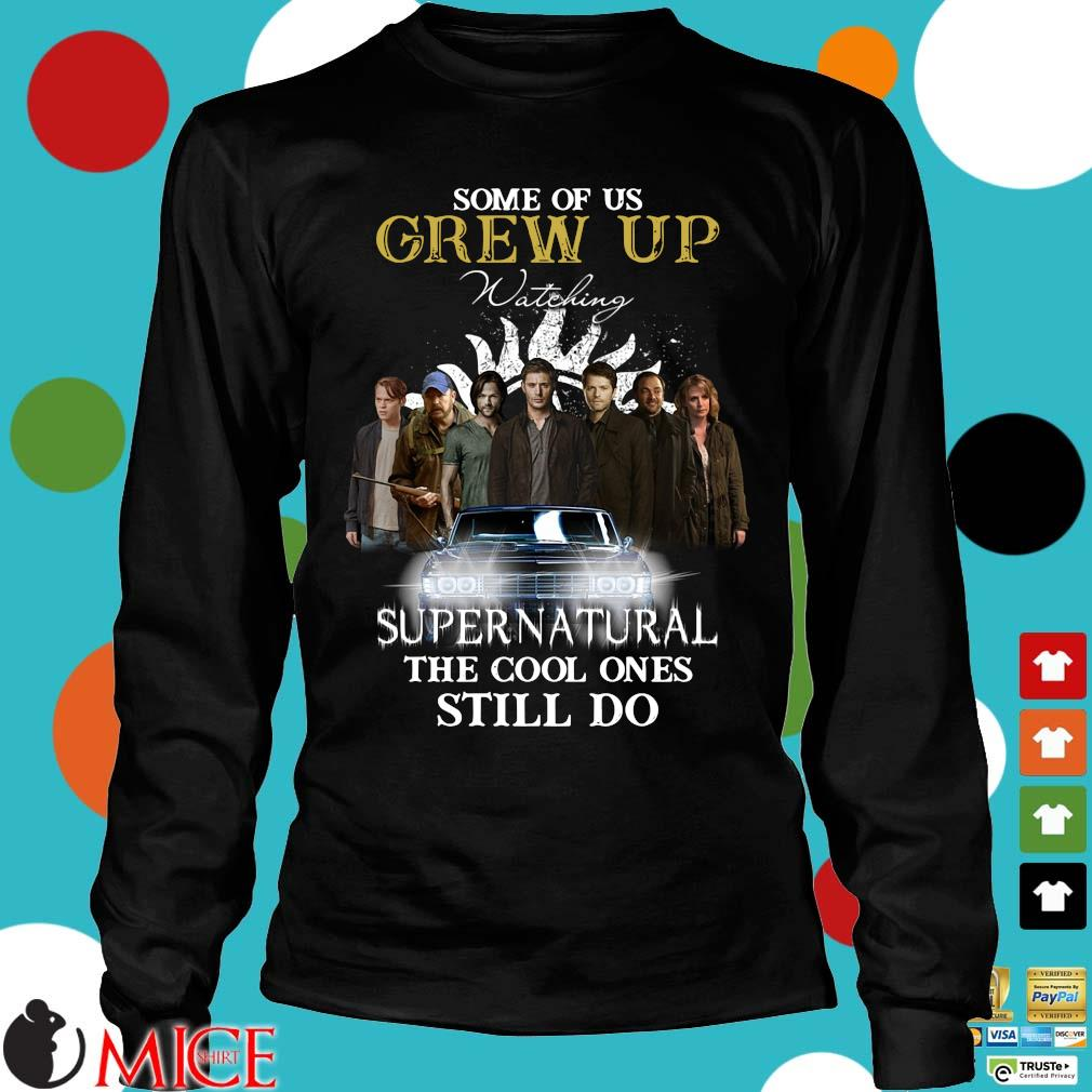 Some of us grew up watching Supernatural the cool ones still do Longsleeve