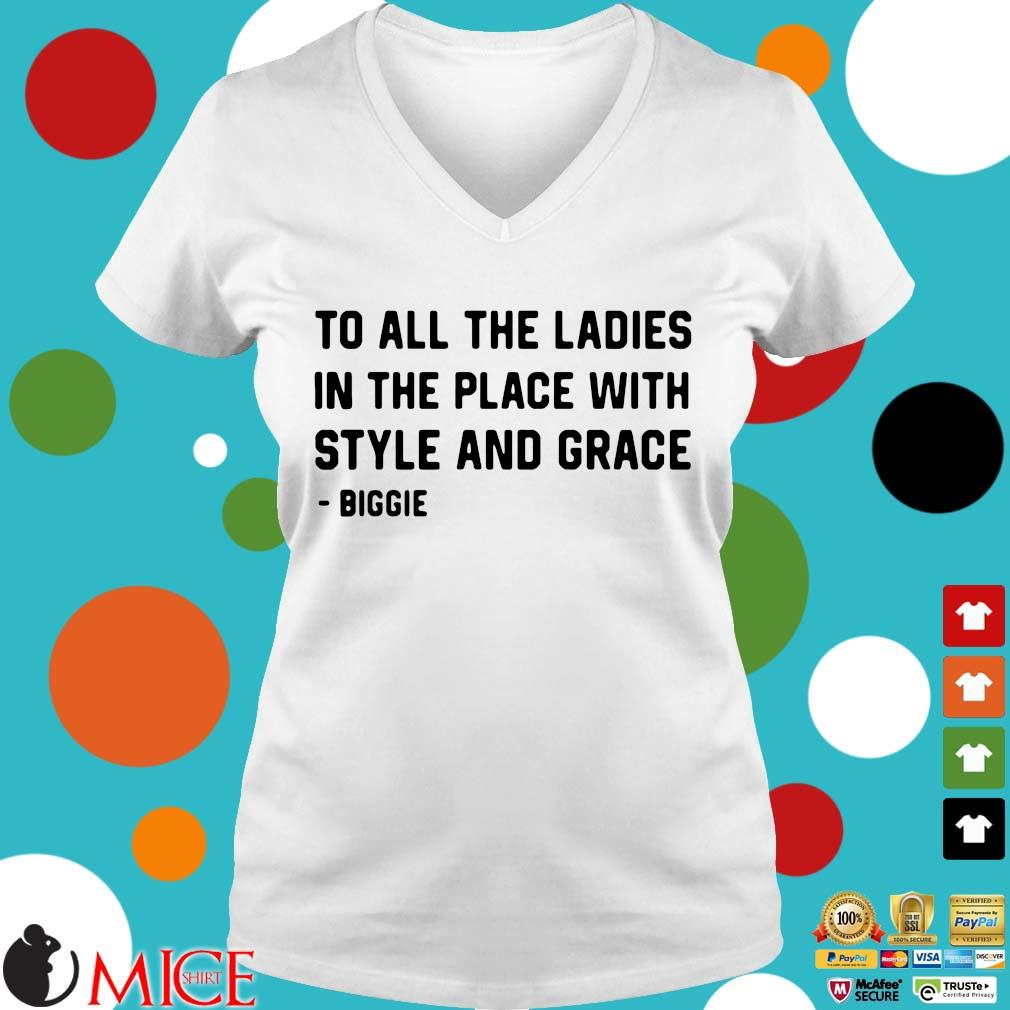 To all the ladies in the place with style and grace Ladies V-Neck trangs