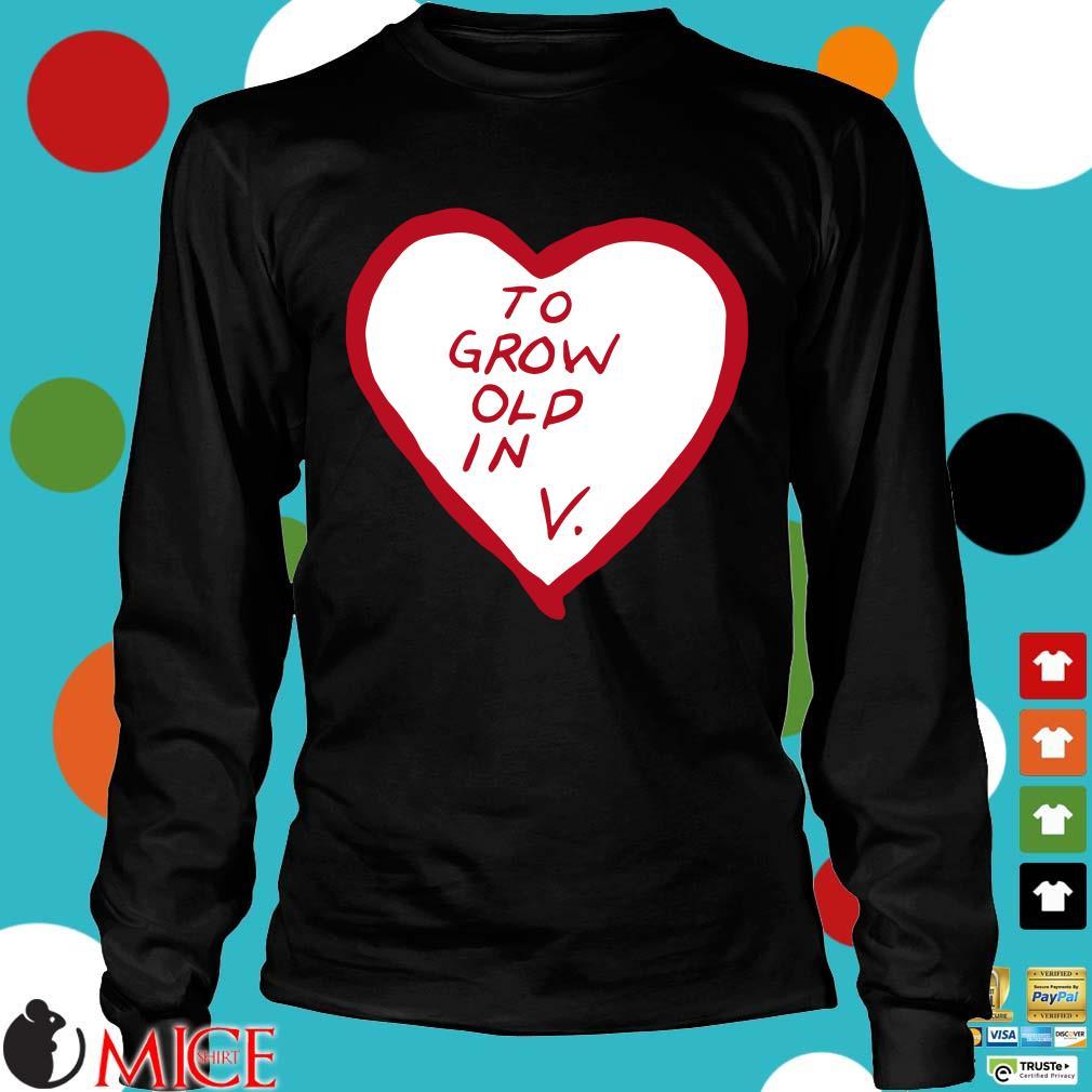 To grow old in heart Longsleeve
