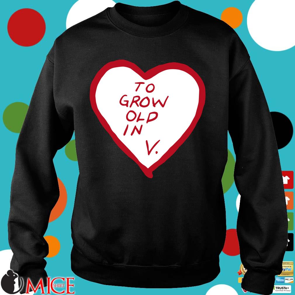 To grow old in heart Sweater