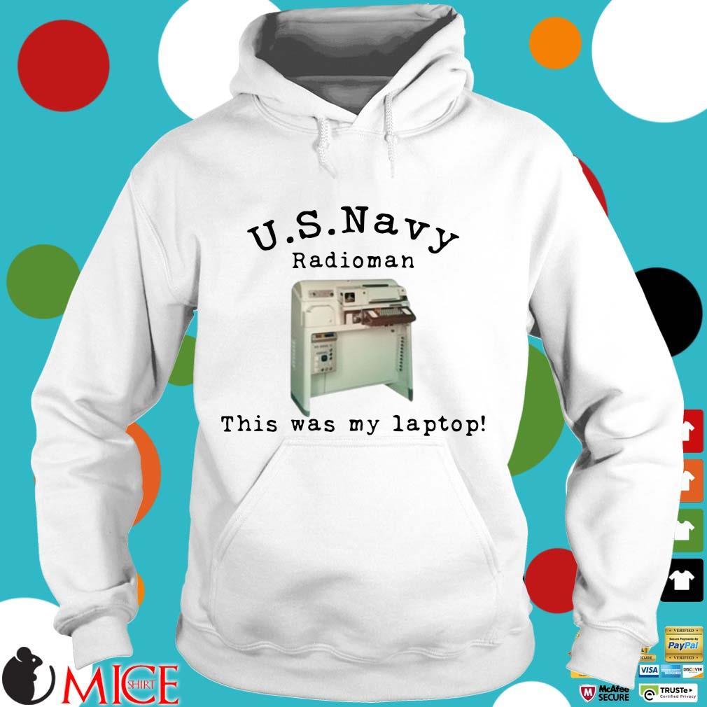 Us navy radioman this was my laptop Hoodie trang