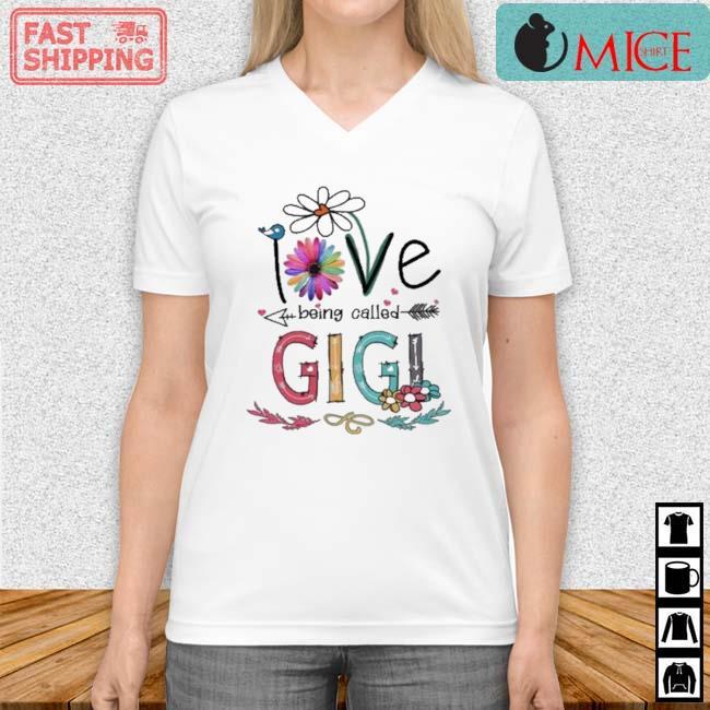 I Love Being Called Gigi Daisy Flower Shirt Vneck trang
