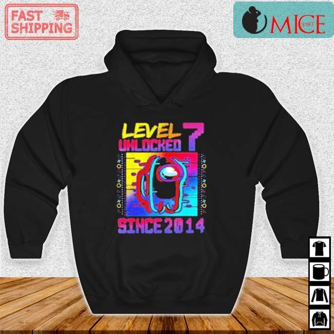 Level 7 Unlocked Among Us Since 2014 Shirt Hoodie den