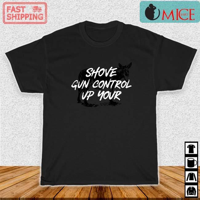 Shove gun control up your shirt