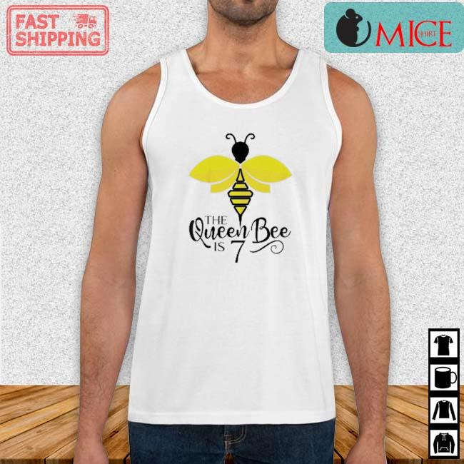 The Queen Bee Is 7 Years Old Bumblebee Shirt Tank top trang