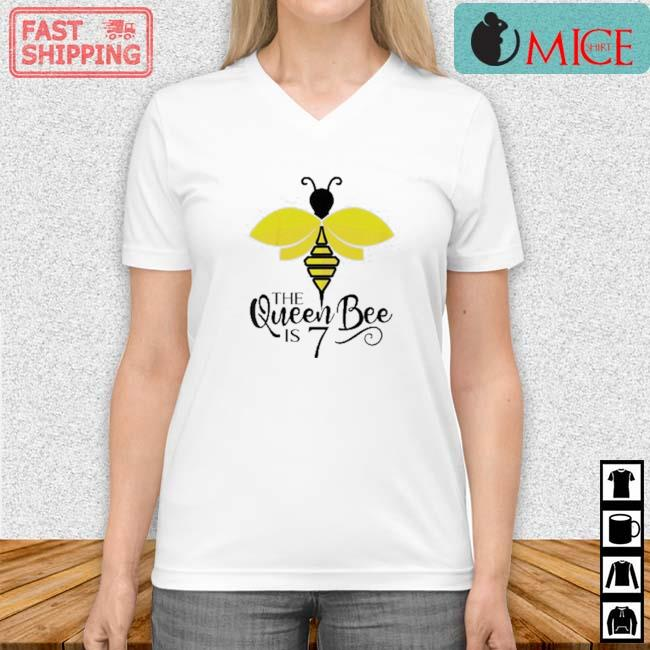 The Queen Bee Is 7 Years Old Bumblebee Shirt Vneck trang