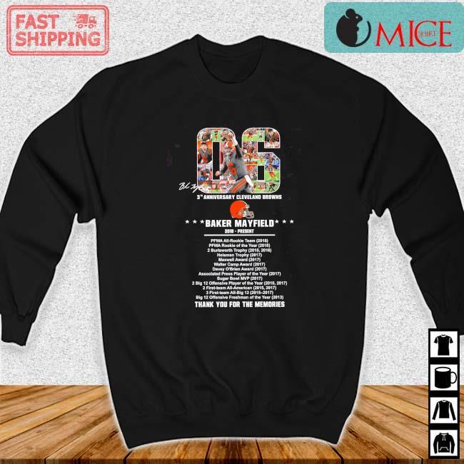 06 Baker Mayfield 2018 Present 3th Cleveland Browns Thank You Singature Shirt Sweater den