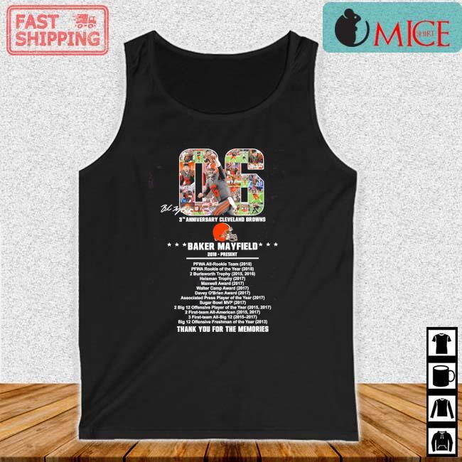 06 Baker Mayfield 2018 Present 3th Cleveland Browns Thank You Singature Shirt Tank top den