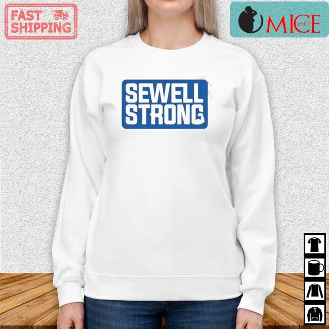 Sewell Strong 2021 Shirt Sweater trang