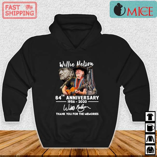 Willie Nelson 64th Anniversary 1957 2020 Signature Thank You 2021 Shirt Hoodie den