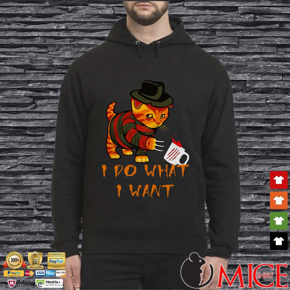 Cat Style Freddy Krueger I do what I want Halloween Shirt