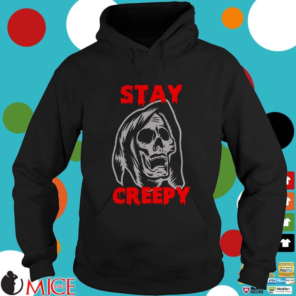 Halloween stay creepy skull shirt