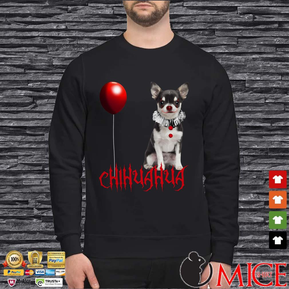 Chihuahua Dog Pennywise Halloween shirt