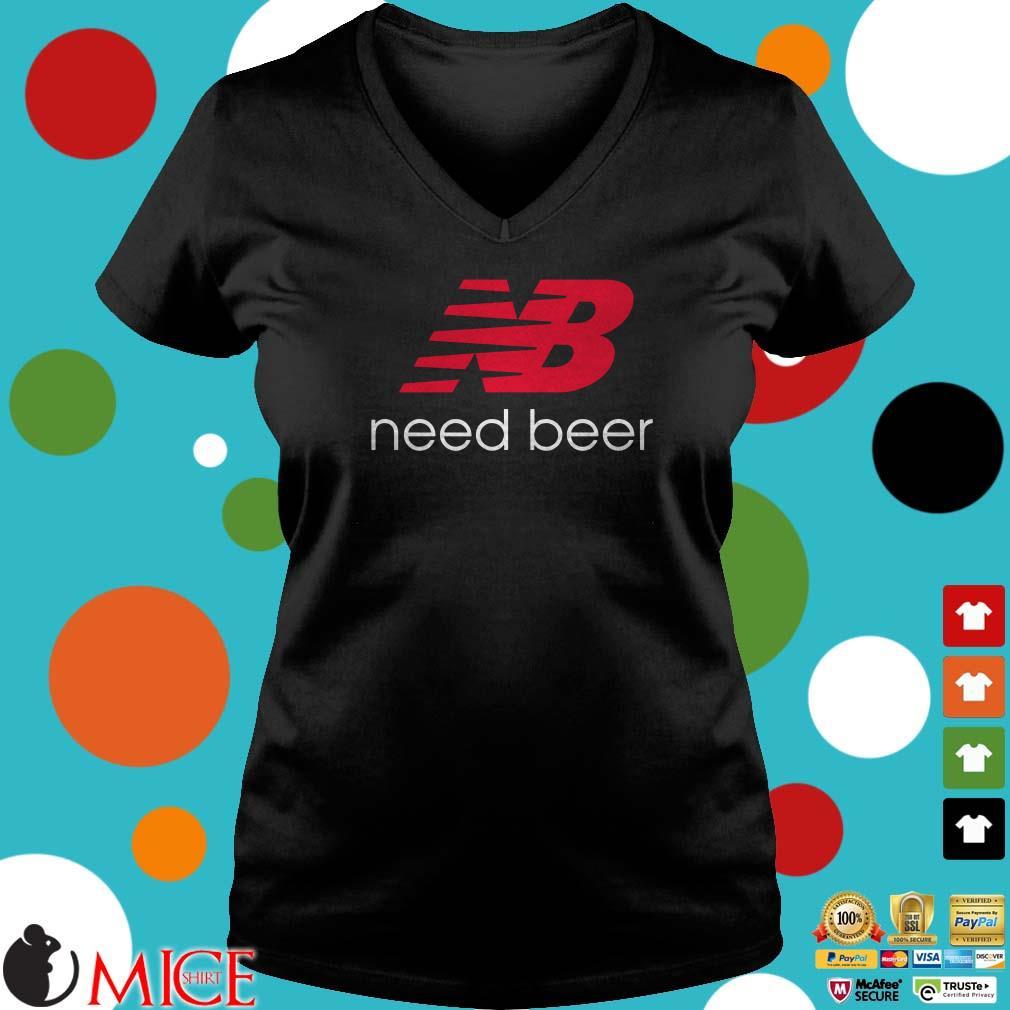 Need Beer New Balance Shirt
