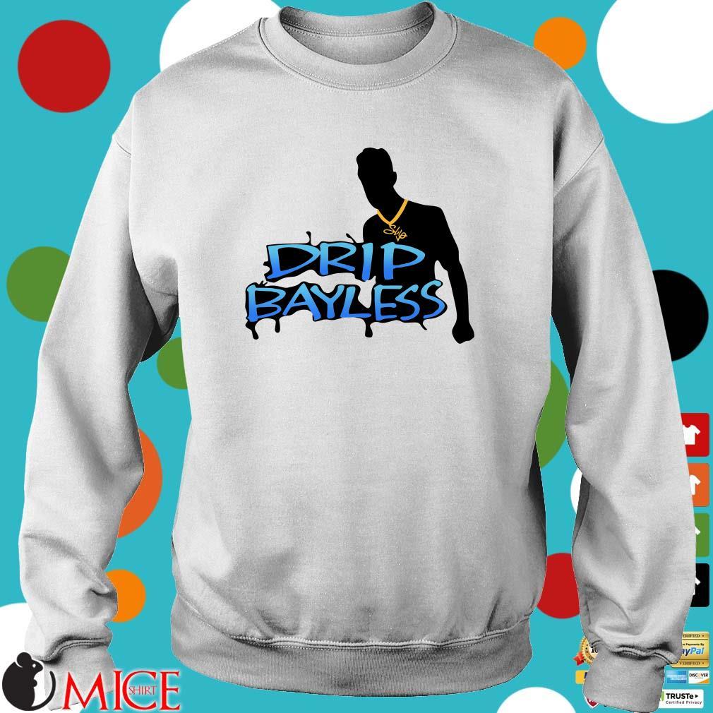 Drip Bayless Offcial Shirt