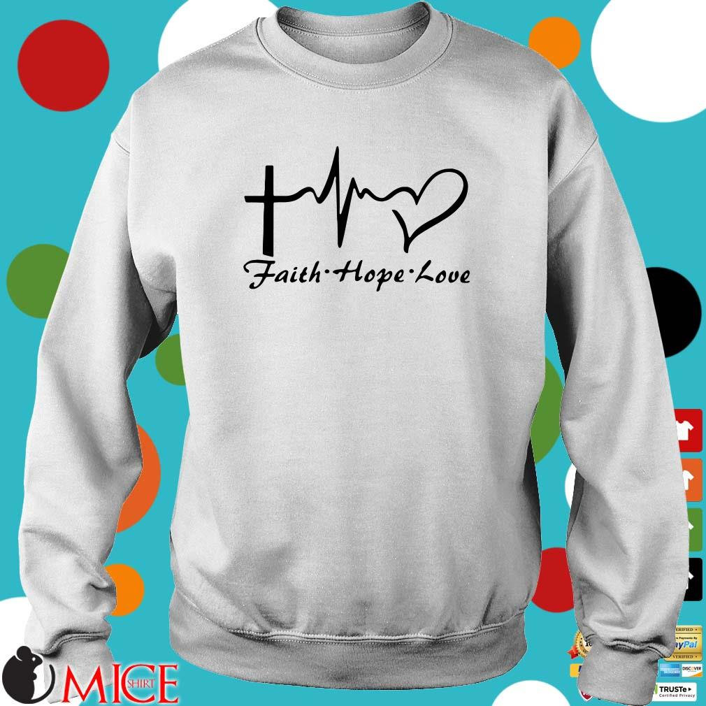 Heartbeat faith hope love Shirt