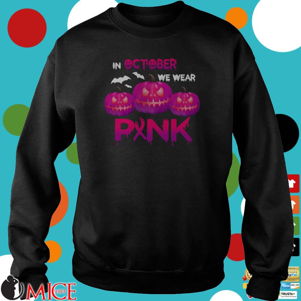 In October We Wear Pink Pumpkin Halloween Shirt