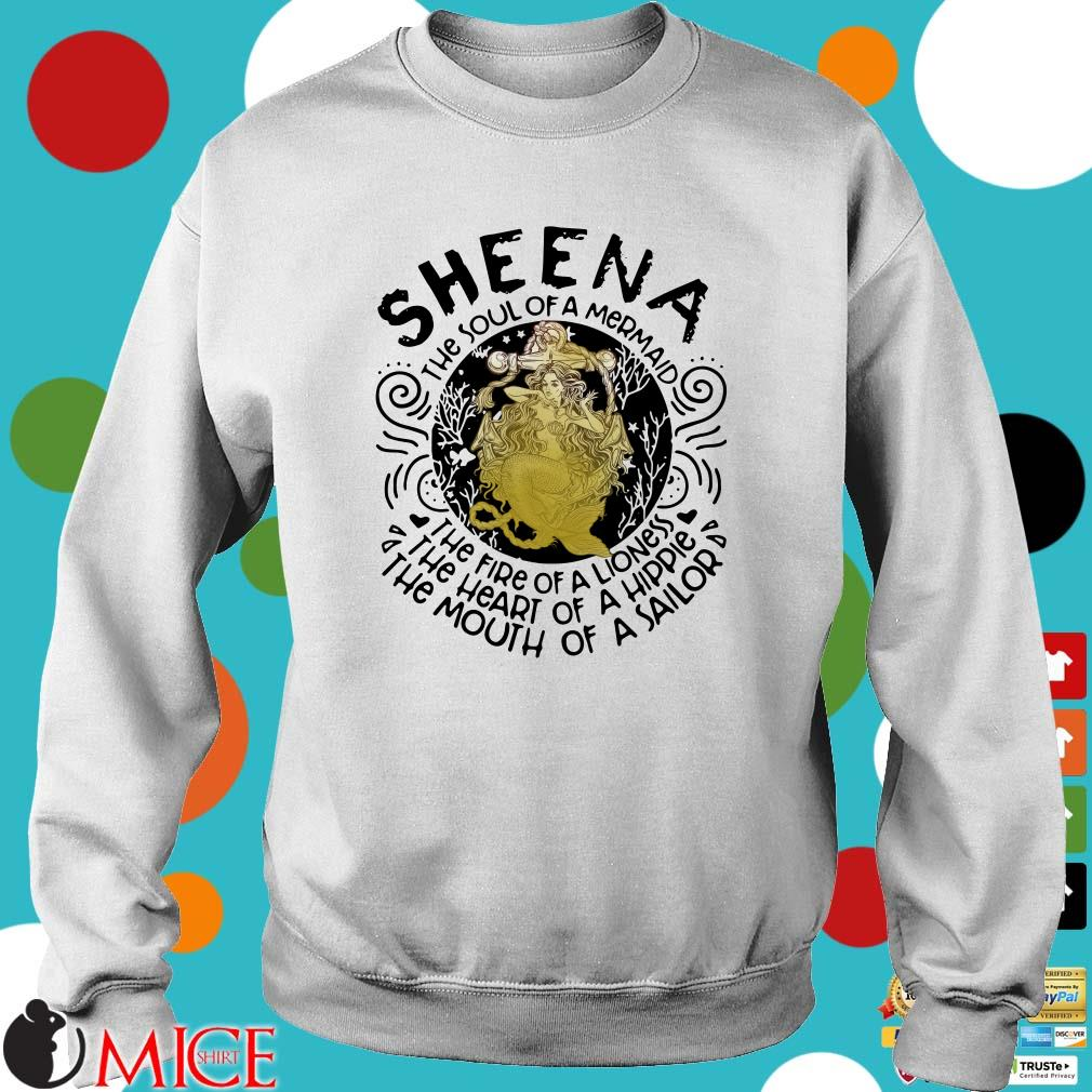 Sheena the soul of a mermaid the fire of a lioness Shirt