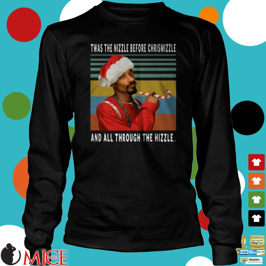 Snoop Dogg Twas the nizzle before christmizzle and all through the hizzle vintage Shirt