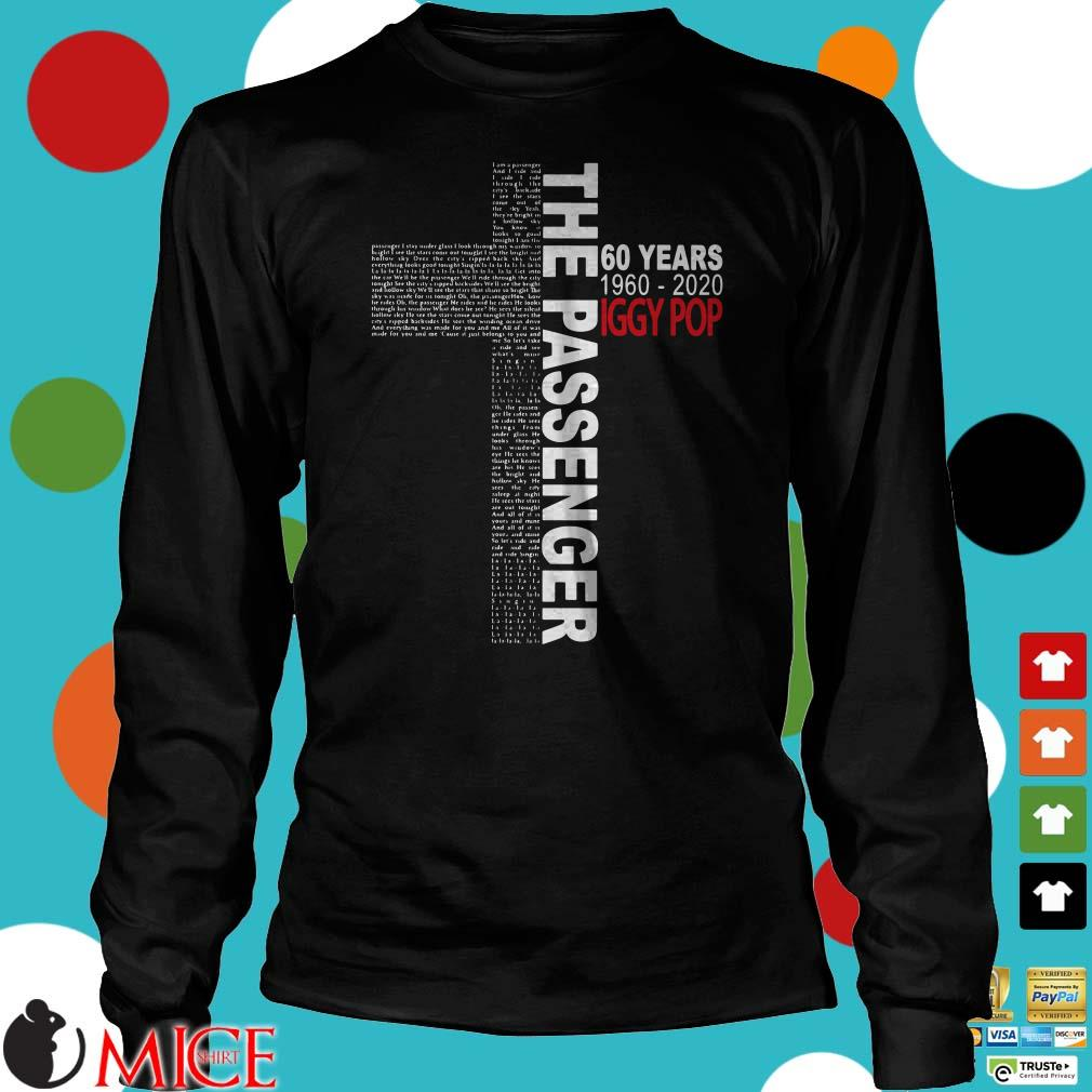 The Passenger 60 Years 1960 2020 Iggy Pop Jesus Shirt