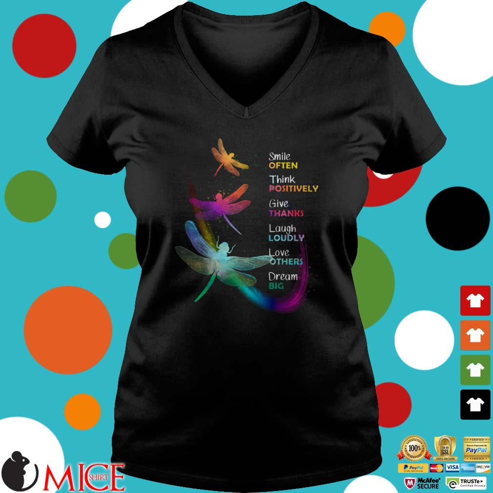 Dragonfly smile often think positively give thanks laugh loudly love others dream big shirt