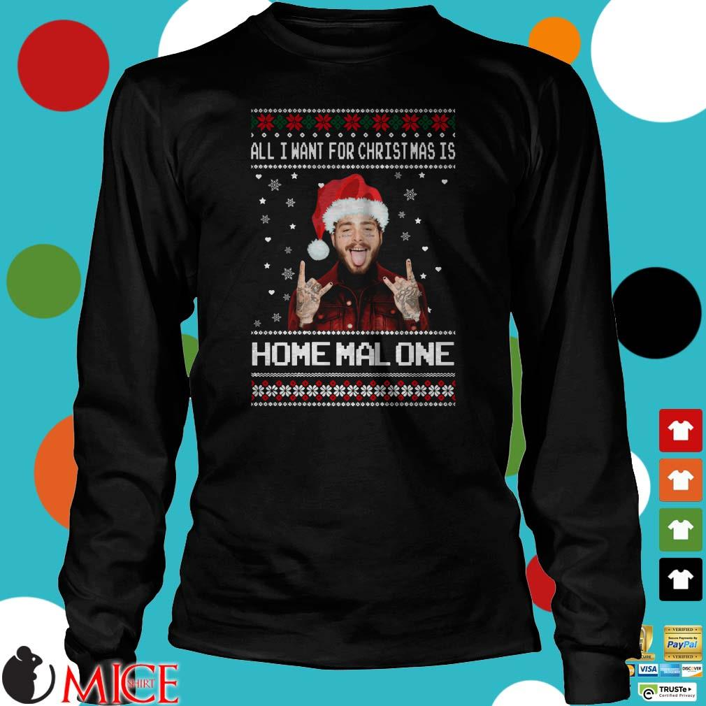 All I Want For Christmas Is Home Malone Ugly Sweater
