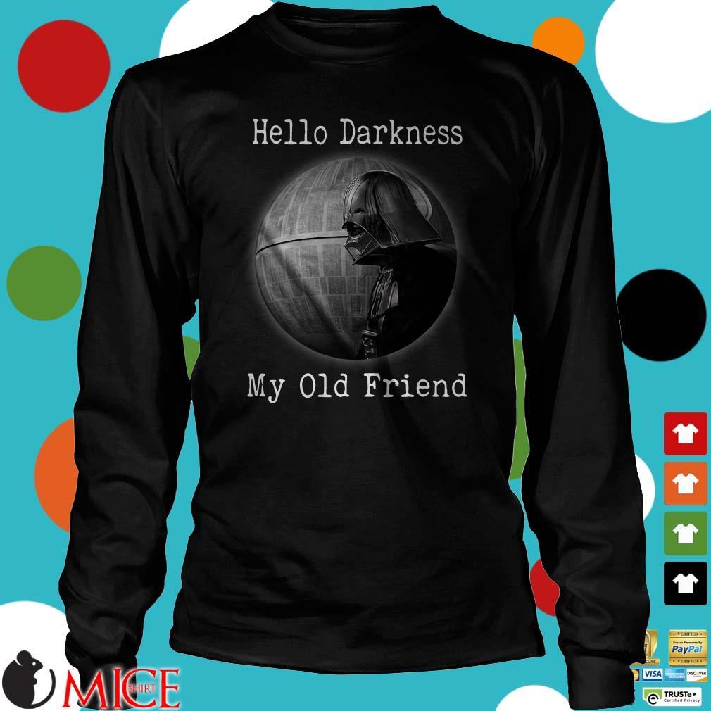 Darth Vader Death Star Hello Darkness My Old Friend Shirt