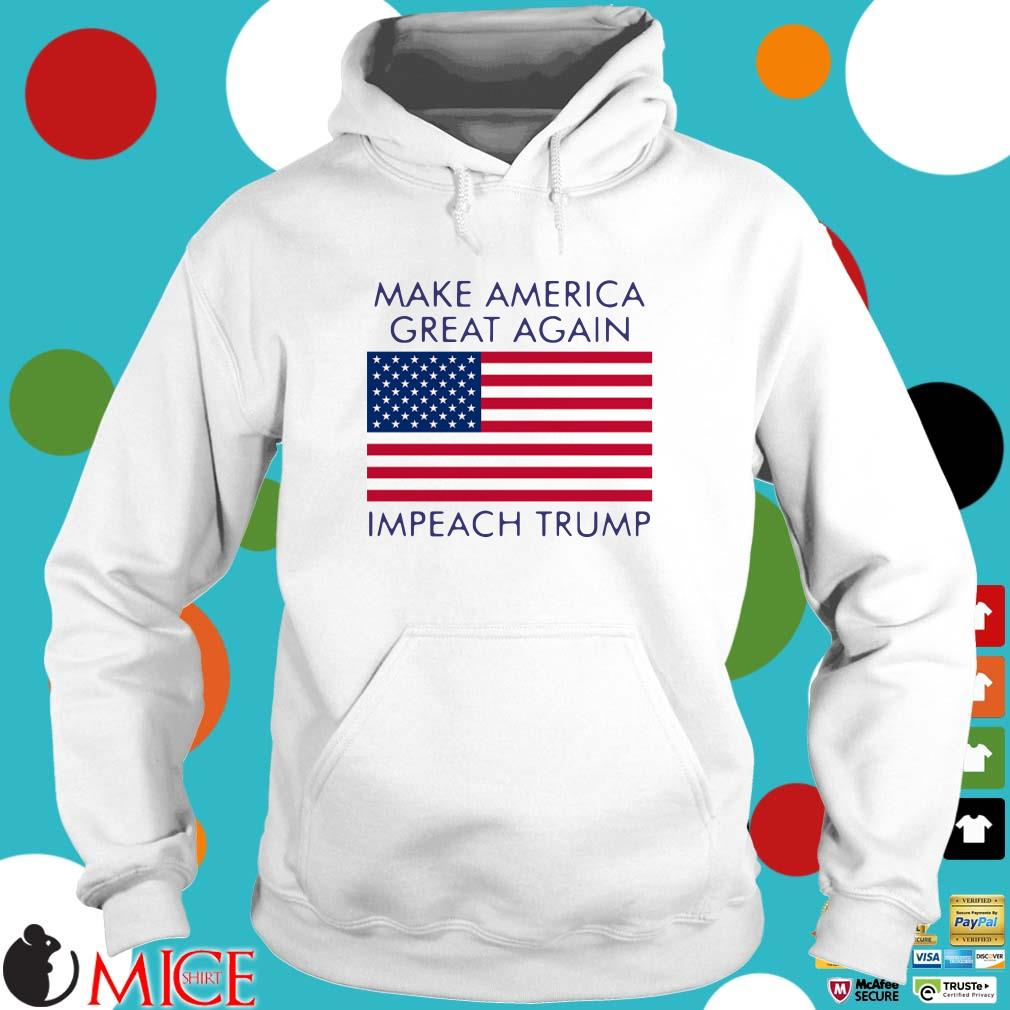 Make America Great Again Impeach Trump Shirt