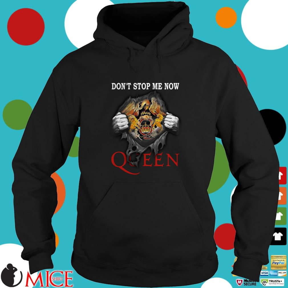 Queen Blood inside me don't stop me now Shirt