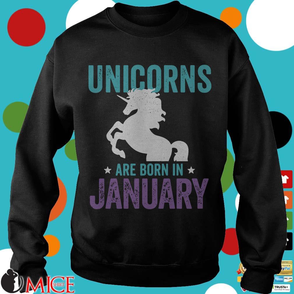 Unicorn are born in January Shirt