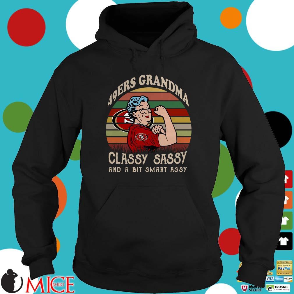 49ERS Grandma Classy Sassy And A Bit Smart Assy Vintage Shirt