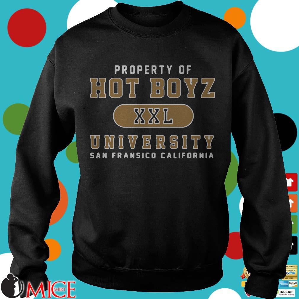Hot Boyz U Property Of Hot Boyz Xxl University San Fransico Shirt