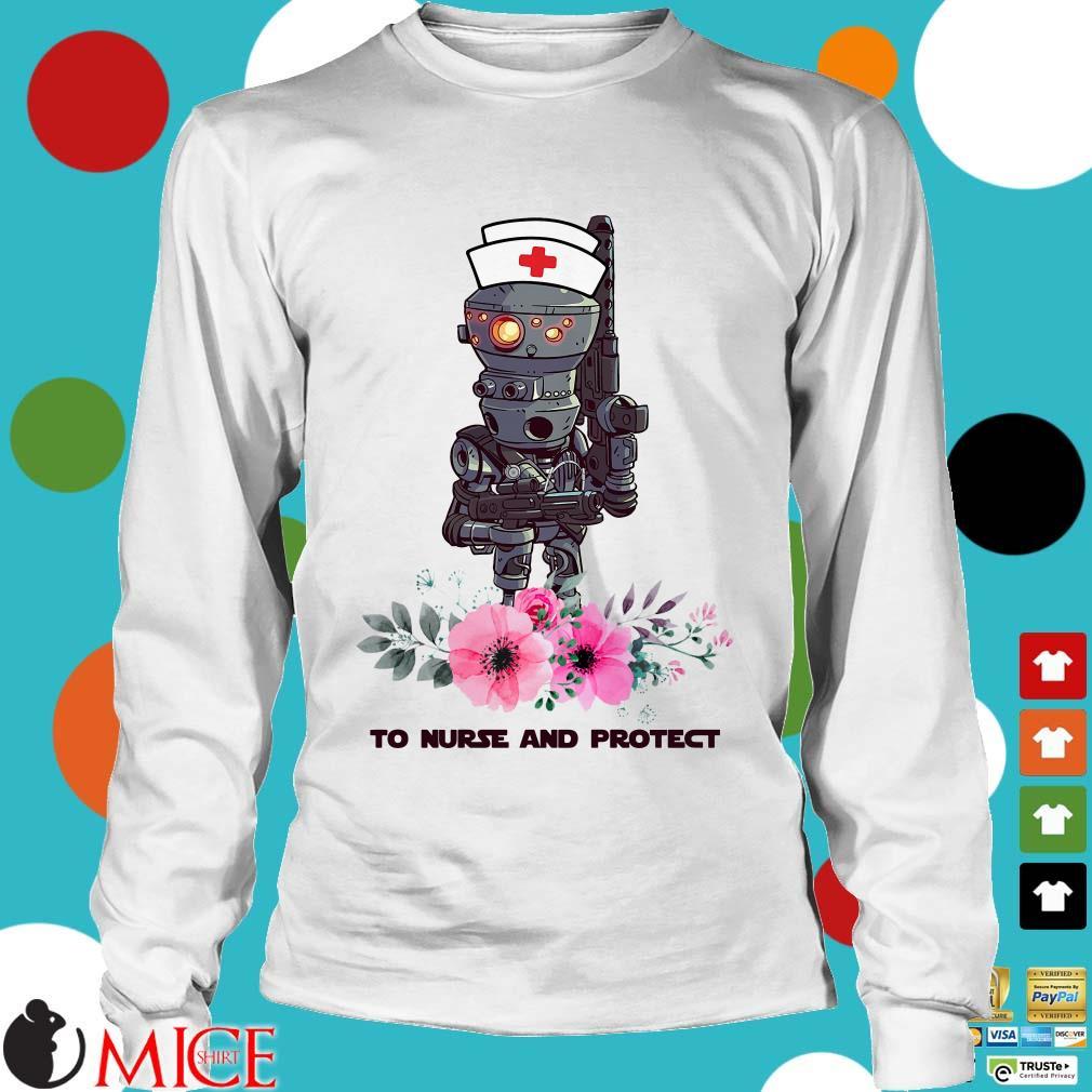 Ig-11 Star Wars To Nurse And Protect Shirt
