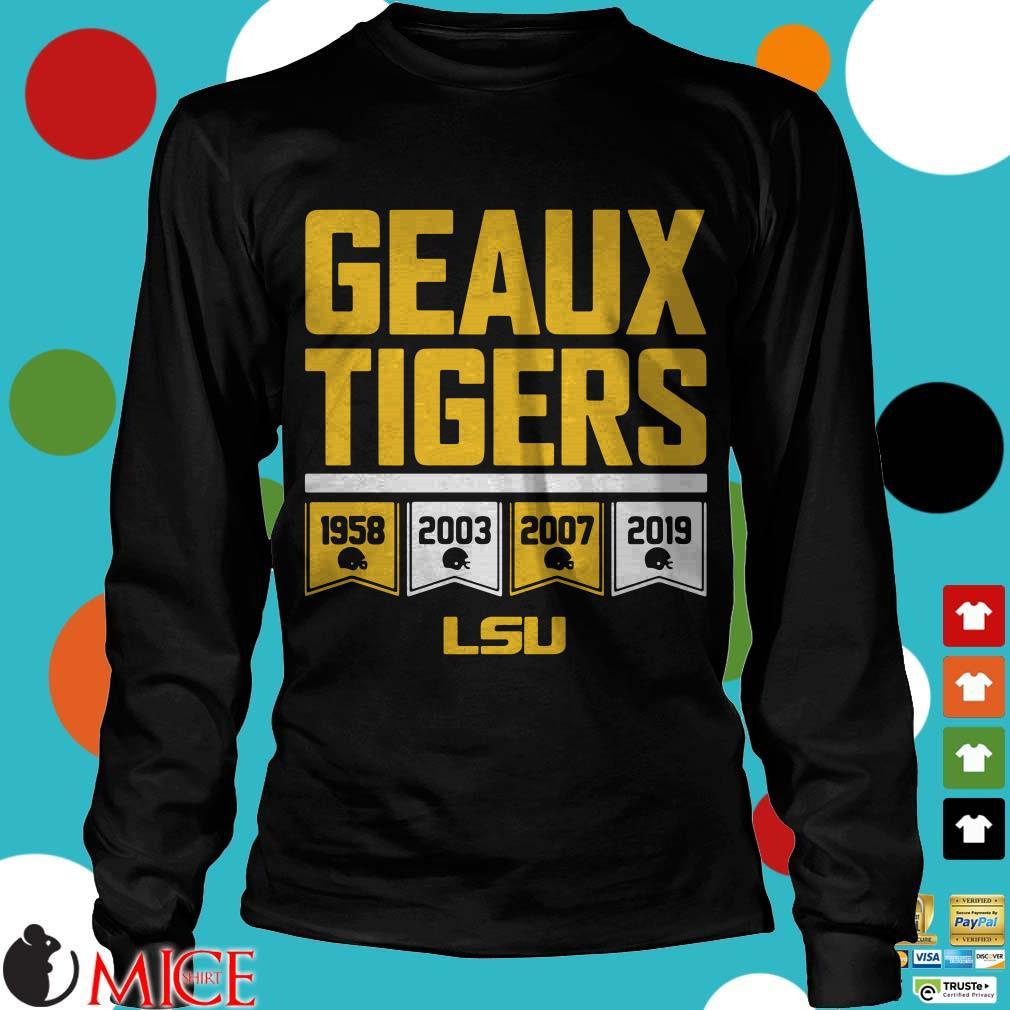 LSU Tigers Geaux Tigers Shirt