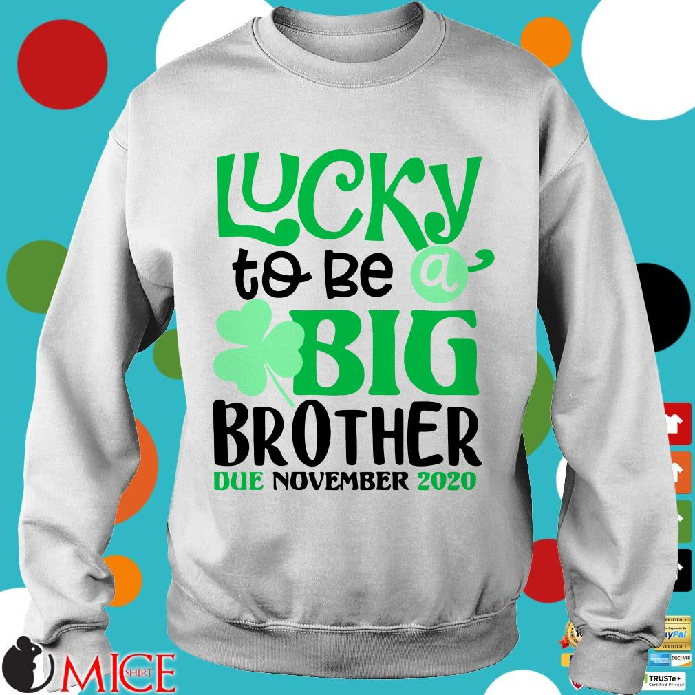 Lucky To Be A Brother Due November 2020 St. Patrick's Day Shirt