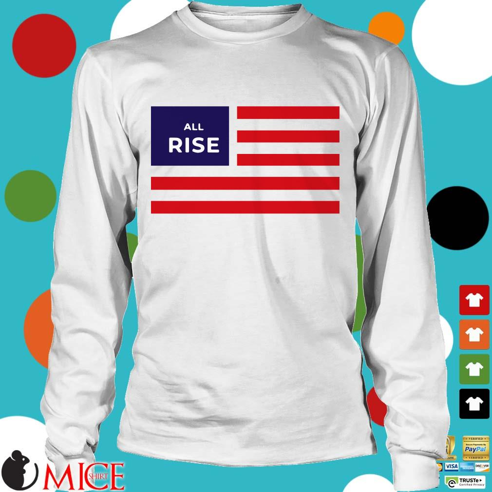 All Rise Flag Shirt