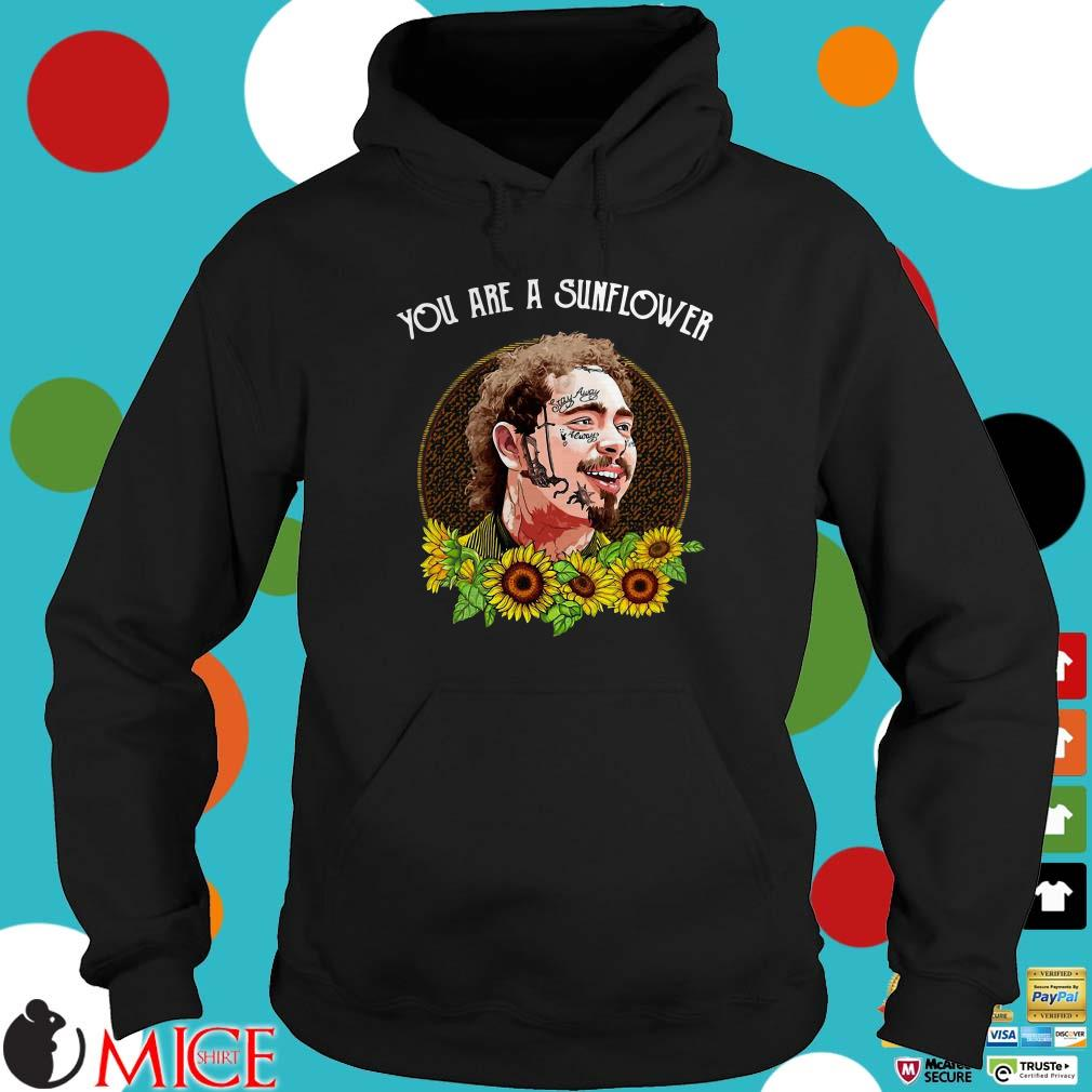 Post Malone You Are A Sunflower Shirt, Sweater, Hoodie