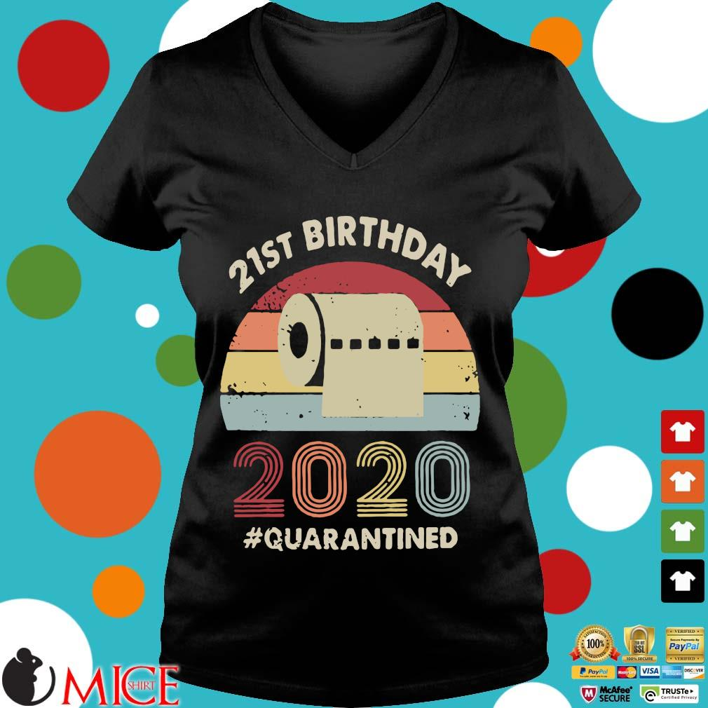 21st Birthday 2020 Quarantine Vintage Shirt d Ladies V-Neck