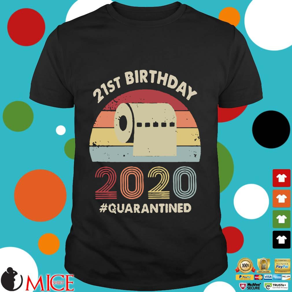 21st Birthday 2020 Quarantine Vintage Shirt