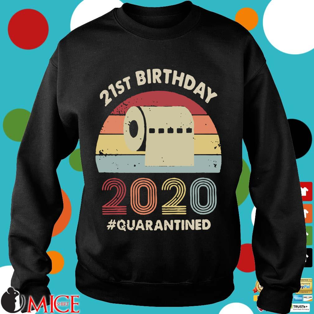 21st Birthday 2020 Quarantine Vintage Shirt d Sweater