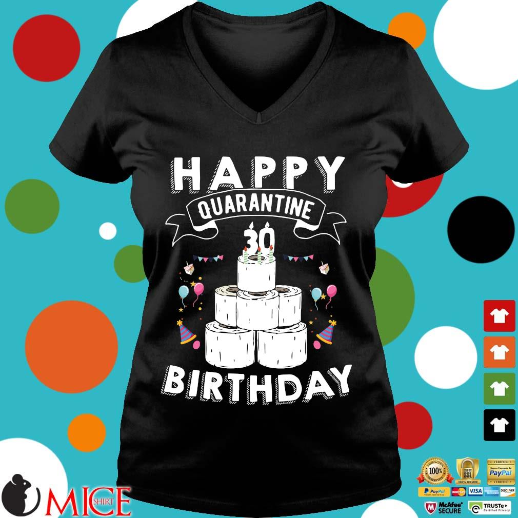 30th Birthday Gift Idea Born in 1990 Happy Quarantine Birthday 30 Years Old T Shirt Social Distancing Tee Shirts d Ladies V-Neck