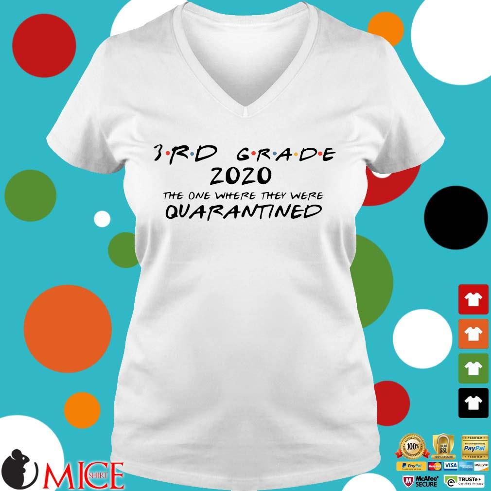 3rd Grade 2020 The One Where They Were Quarantined Shirt t Ladies V-Neck