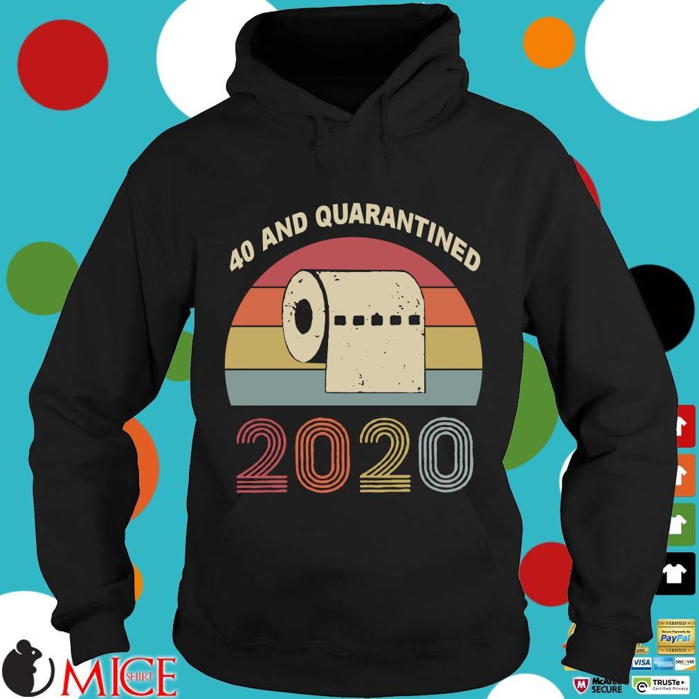 40th Birthday Quarantine The One Where I Was Quarantined 2020 Shirts d Hoodie