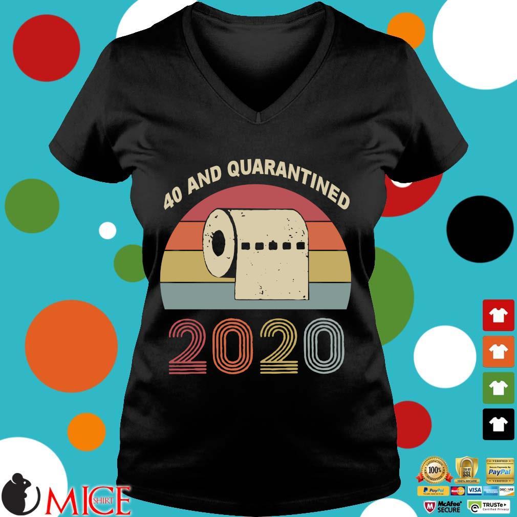 40th Birthday Quarantine The One Where I Was Quarantined 2020 Shirts d Ladies V-Neck